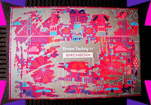 Birchbox de mai 2016 – Dream Factory